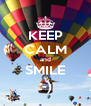 KEEP CALM and SMILE :-) - Personalised Poster A4 size