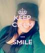 KEEP CALM AND ... SMILE - Personalised Poster A4 size