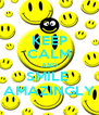 KEEP CALM AND SMILE  AMAZINGLY - Personalised Poster A4 size