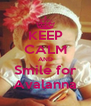 KEEP CALM AND Smile for Avalanna - Personalised Poster A4 size