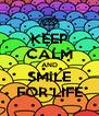 KEEP CALM AND SMiLE FOR LIFE - Personalised Poster A4 size