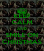 KEEP CALM AND SMILE ON CHRISTMAS - Personalised Poster A4 size