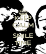 KEEP CALM AND SMILE TIME - Personalised Poster A4 size