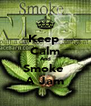 Keep  Calm And Smoke  A Jam - Personalised Poster A4 size