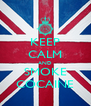 KEEP CALM AND SMOKE COCAINE - Personalised Poster A4 size