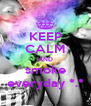 KEEP CALM AND smoke everyday *.* - Personalised Poster A4 size