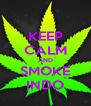 KEEP CALM AND SMOKE INDO - Personalised Poster A4 size