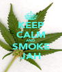 KEEP CALM AND SMOKE JAH - Personalised Poster A4 size