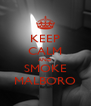 KEEP CALM AND SMOKE MALBORO - Personalised Poster A4 size