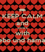 KEEP CALM and smoke with sebo und hamad - Personalised Poster A4 size
