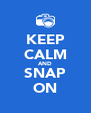 KEEP CALM AND SNAP ON - Personalised Poster A4 size