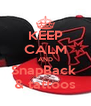 KEEP CALM AND SnapBack  & tattoos - Personalised Poster A4 size