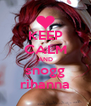 KEEP CALM AND snogg rihanna - Personalised Poster A4 size