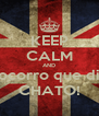 KEEP CALM AND Socorro que dia CHATO! - Personalised Poster A4 size