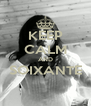 KEEP CALM AND SOIXANTE  - Personalised Poster A4 size