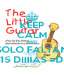 KEEP CALM AND SOLO FALTAN 15 DIIIIAS =D - Personalised Poster A4 size