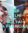 KEEP CALM AND SOLTA A FRANGA! - Personalised Poster A4 size