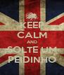 KEEP CALM AND SOLTE UM PEIDINHO - Personalised Poster A4 size