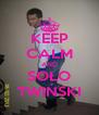 KEEP CALM AND SOŁO TWIŃSKI - Personalised Poster A4 size