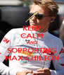KEEP CALM AND SOPPORTING MAX CHILTON - Personalised Poster A4 size