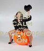 KEEP CALM AND SPACE HOPPER ON - Personalised Poster A4 size