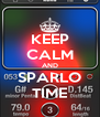 KEEP CALM AND SPARLO TIME - Personalised Poster A4 size