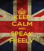 KEEP CALM AND SPEAK FREELY - Personalised Poster A4 size