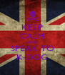 KEEP CALM AND SPEAK TO K-DOG - Personalised Poster A4 size