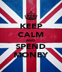 KEEP CALM AND SPEND MONEY - Personalised Poster A4 size