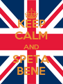 KEEP CALM AND SPETA BENE - Personalised Poster A4 size