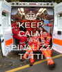 KEEP CALM AND SPINALIZZA TUTTI - Personalised Poster A4 size