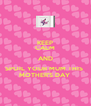 KEEP CALM AND SPOIL YOUR MUM THIS  MOTHER'S DAY  - Personalised Poster A4 size