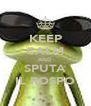 KEEP CALM AND SPUTA IL ROSPO - Personalised Poster A4 size