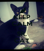 KEEP CALM AND SR. CAT - Personalised Poster A4 size