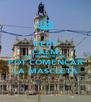 KEEP CALM AND SR PIROTÈCNIC POT COMENÇAR LA MASCLETÀ - Personalised Poster A4 size