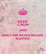 KEEP CALM AND SRETAN ROĐENDAN  KURVO - Personalised Poster A4 size