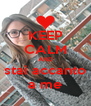 KEEP CALM AND stai accanto a me - Personalised Poster A4 size