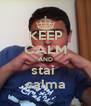 KEEP CALM AND stai  calma - Personalised Poster A4 size