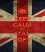 KEEP CALM and STAI  SOFT - Personalised Poster A4 size