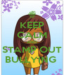KEEP CALM AND STAMP OUT BULLYING  - Personalised Poster A4 size