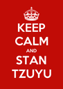 KEEP CALM AND STAN TZUYU - Personalised Poster A4 size