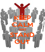 KEEP CALM AND STAND OUT - Personalised Poster A4 size