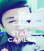 KEEP CALM AND START CAMERA - Personalised Poster A4 size
