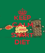 KEEP CALM AND START DIET - Personalised Poster A4 size