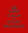 KEEP CALM AND START REVISING! - Personalised Poster A4 size