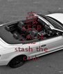 KEEP CALM AND stash the cash - Personalised Poster A4 size