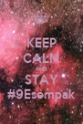 KEEP CALM AND STAY #9Esempak - Personalised Poster A4 size