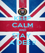 KEEP CALM AND STAY  A DEE !! - Personalised Poster A4 size
