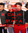 KEEP CALM AND STAY A DIRECTIONER - Personalised Poster A4 size