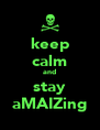 keep calm and stay aMAIZing - Personalised Poster A4 size